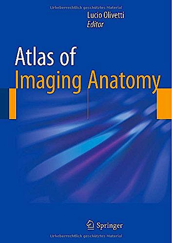 Portada del libro 9783319107493 Atlas of Imaging Anatomy