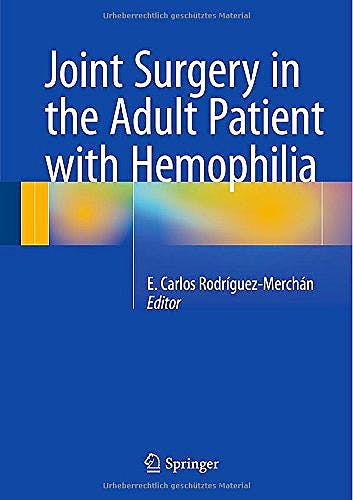Portada del libro 9783319107790 Joint Surgery in the Adult Patient with Hemophilia