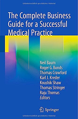 Portada del libro 9783319110943 The Complete Business Guide for a Successful Medical Practice