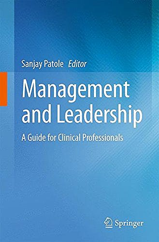 Portada del libro 9783319115252 Management and Leadership – a Guide for Clinical Professionals