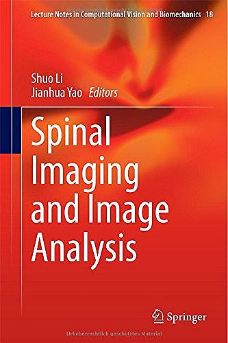 Portada del libro 9783319125077 Spinal Imaging and Image Analysis (Series: Lecture Notes in Computational Vision and Biomechanics, Vol. 18)
