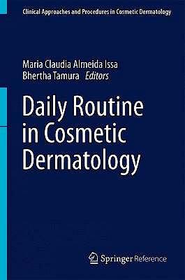 Portada del libro 9783319125909 Daily Routine in Cosmetic Dermatology (Print + E-Book)