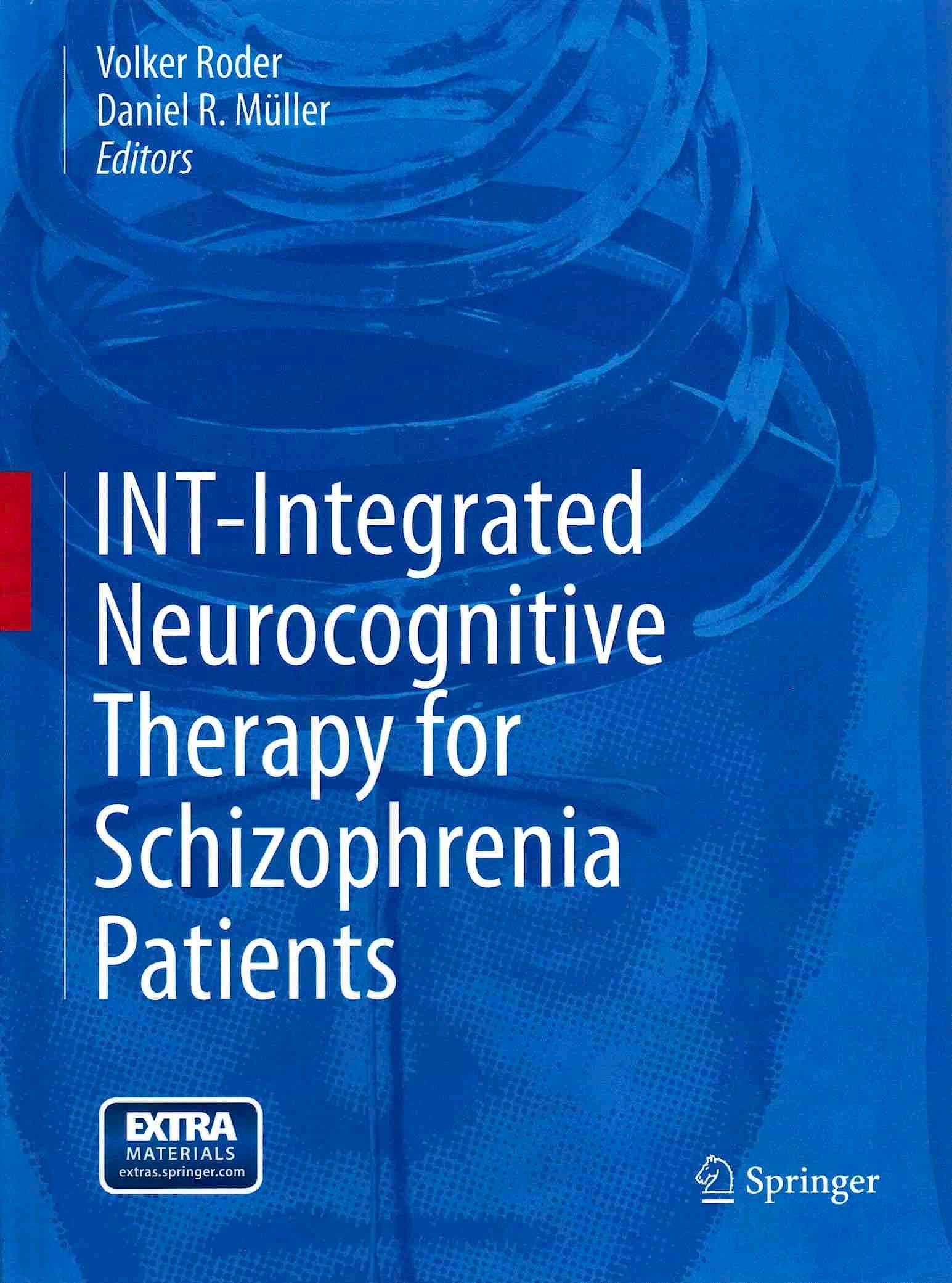Portada del libro 9783319132440 Int-Integrated Neurocognitive Therapy for Schizophrenia Patients