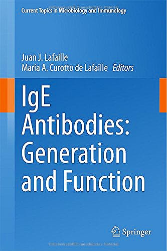 Portada del libro 9783319137247 Ige Antibodies: Generation and Function (Current Topics in Microbiology and Immunology, Vol. 388)