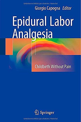 Portada del libro 9783319138893 Epidural Labor Analgesia. Childbirth without Pain