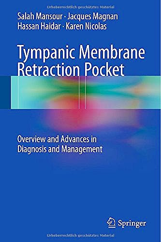 Portada del libro 9783319139951 Tympanic Membrane Retraction Pocket. Overview and Advances in Diagnosis and Management