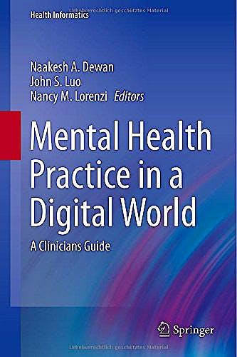 Portada del libro 9783319141084 Mental Health Practice in a Digital World. a Clinicians Guide