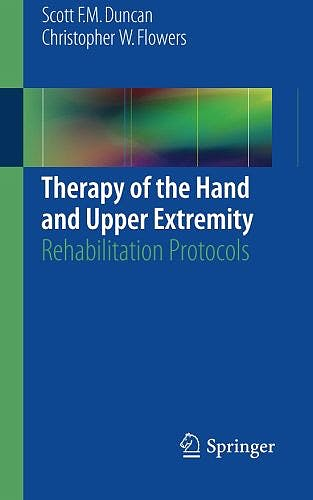 Portada del libro 9783319144115 Therapy of the Hand and Upper Extremity. Rehabilitation Protocols