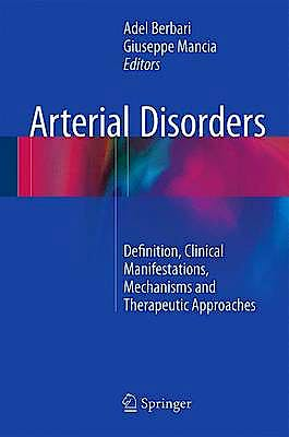 Portada del libro 9783319145556 Arterial Disorders. Definition, Clinical Manifestations, Mechanisms and Therapeutic Approaches