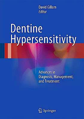 Portada del libro 9783319145761 Dentine Hypersensitivity. Advances in Diagnosis, Management, and Treatment