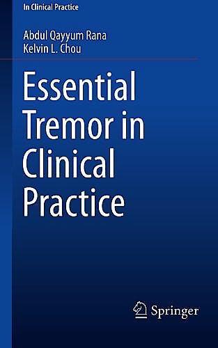 Portada del libro 9783319145976 Essential Tremor in Clinical Practice