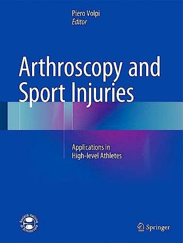 Portada del libro 9783319148144 Arthroscopy and Sport Injuries. Applications in High-Level Athletes