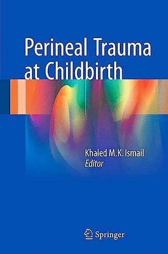 Portada del libro 9783319148595 Perineal Trauma at Childbirth