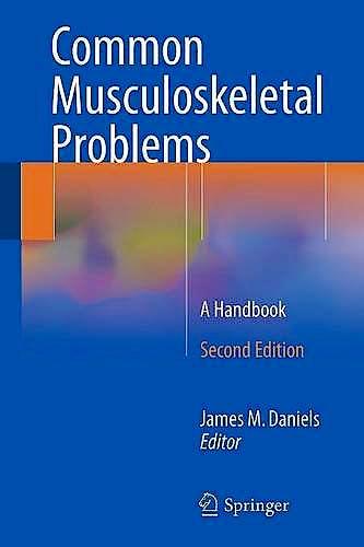 Portada del libro 9783319161563 Common Musculoskeletal Problems. A Handbook