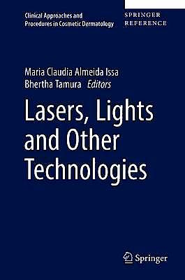 Portada del libro 9783319167985 Lasers, Lights and Other Technologies (Clinical Approaches and Procedures in Cosmetic Dermatology)