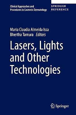 Portada del libro 9783319168005 Lasers, Lights and Other Technologies + Online Access (Clinical Approaches and Procedures in Cosmetic Dermatology)