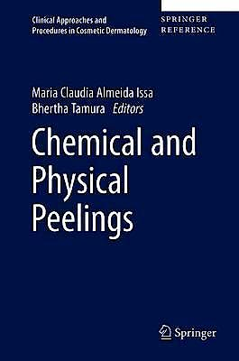 Portada del libro 9783319168043 Chemical and Physical Procedures (Clinical Approaches and Procedures in Cosmetic Dermatology)