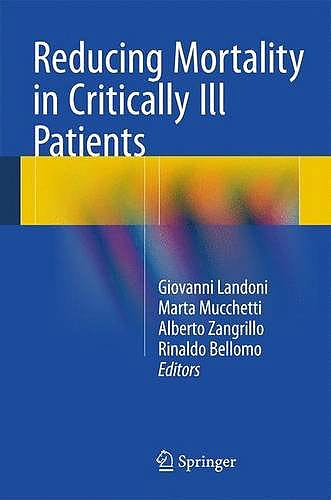 Portada del libro 9783319175140 Reducing Mortality in Critically Ill Patients