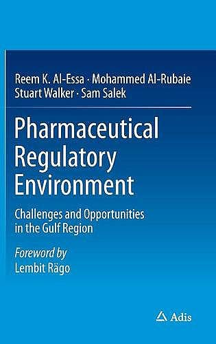 Portada del libro 9783319175898 Pharmaceutical Regulatory Environment. Challenges and Opportunities in the Gulf Region