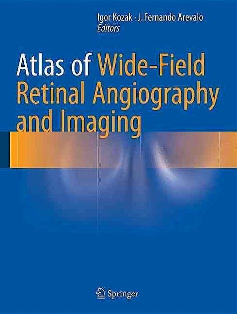 Portada del libro 9783319178639 Atlas of Wide-Field Retinal Angiography and Imaging