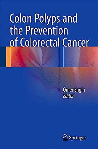 Portada del libro 9783319179926 Colon Polyps and the Prevention of Colorectal Cancer