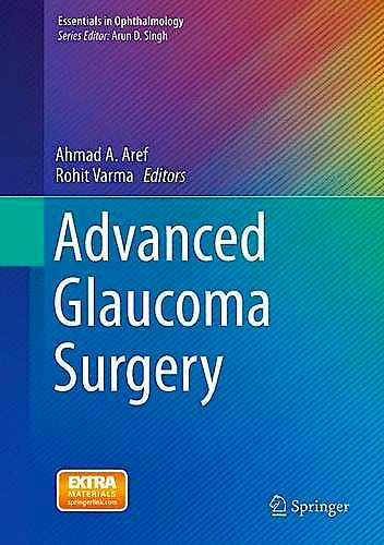 Portada del libro 9783319180595 Advanced Glaucoma Surgery (Essentials in Ophthalmology)
