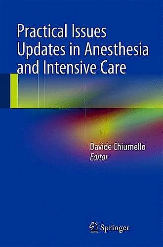 Portada del libro 9783319180656 Practical Issues Updates in Anesthesia and Intensive Care