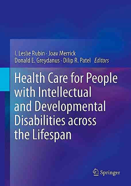 Portada del libro 9783319180953 Health Care for People with Intellectual and Developmental Disabilities across the Lifespan