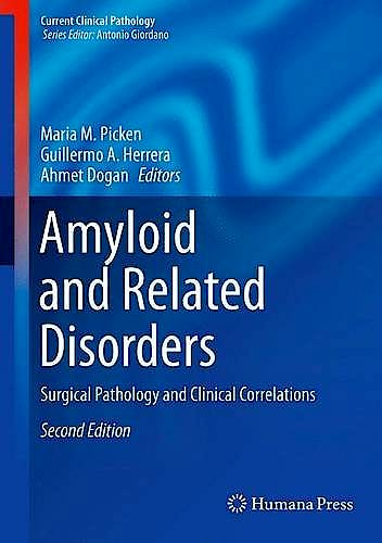 Portada del libro 9783319192932 Amyloid and Related Disorders. Surgical Pathology and Clinical Correlations (Hardcover) (Current Clinical Pathology)