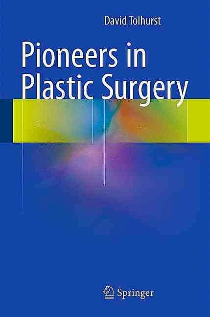 Portada del libro 9783319195384 Pioneers in Plastic Surgery
