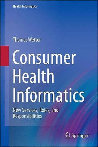 Portada del libro 9783319195896 Consumer Health Informatics. New Services, Roles, and Responsibilities (Health Informatics)