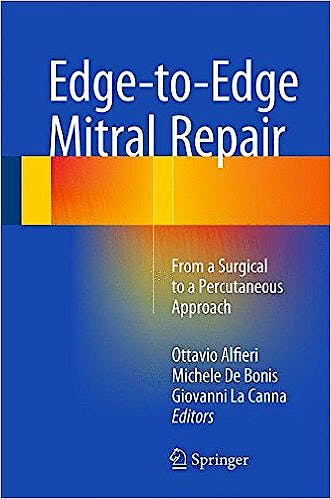 Portada del libro 9783319198927 Edge-to-Edge Mitral Repair. from a Surgical to a Percutaneous Approach