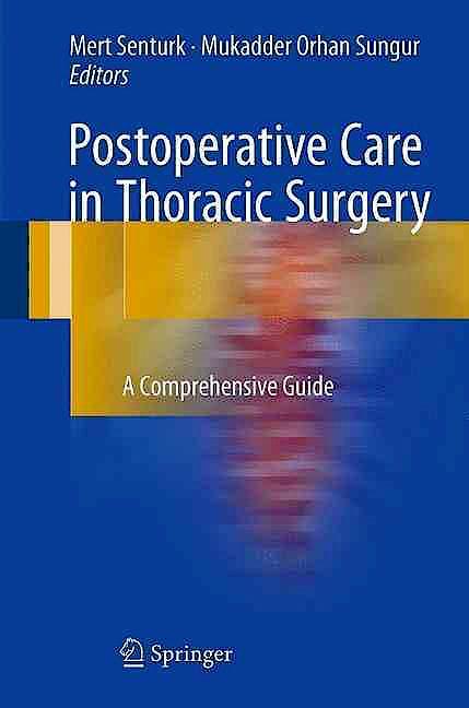 Portada del libro 9783319199078 Postoperative Care in Thoracic Surgery. A Comprehensive Guide