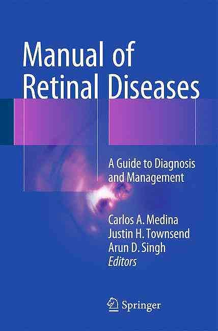 Portada del libro 9783319204598 Manual of Retinal Diseases. a Guide to Diagnosis and Management