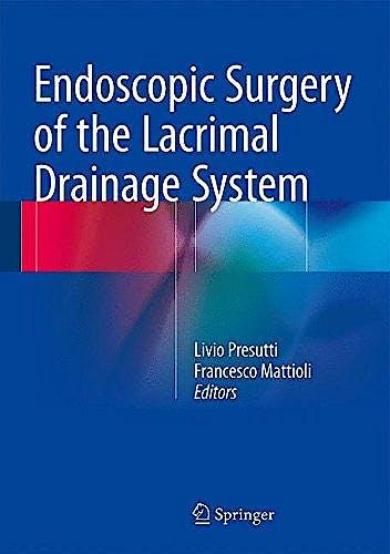 Portada del libro 9783319206325 Endoscopic Surgery of the Lacrimal Drainage System