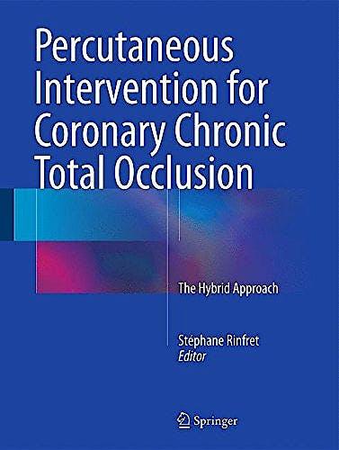 Portada del libro 9783319215624 Percutaneous Intervention for Coronary Chronic Total Occlusion. The Hybrid Approach