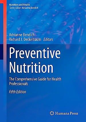 Portada del libro 9783319224305 Preventive Nutrition. the Comprehensive Guide for Health Professionals