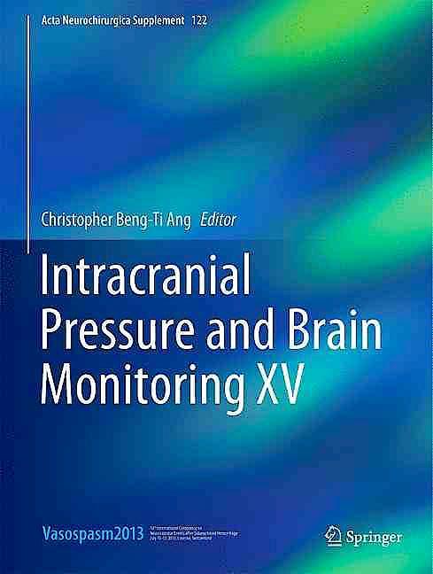 Portada del libro 9783319225326 Intracranial Pressure and Brain Monitoring XV