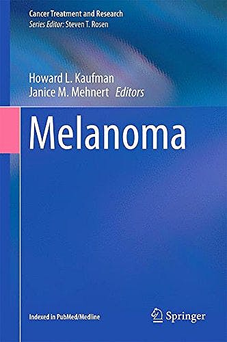 Portada del libro 9783319225388 Melanoma (Cancer Treatment and Research)