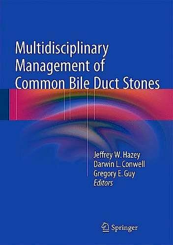 Portada del libro 9783319227641 Multidisciplinary Management of Common Bile Duct Stones