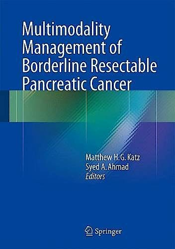 Portada del libro 9783319227795 Multimodality Management of Borderline Resectable Pancreatic Cancer
