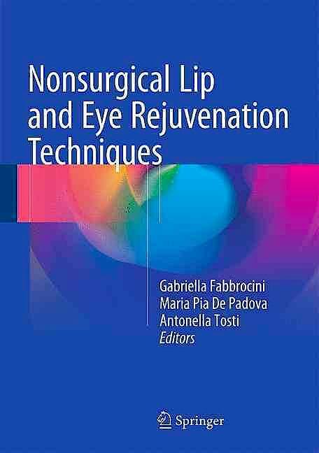 Portada del libro 9783319232690 Nonsurgical Lip and Eye Rejuvenation Techniques