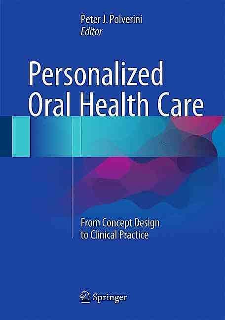 Portada del libro 9783319232966 Personalized Oral Health Care. from Concept Design to Clinical Practice
