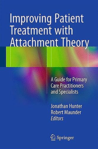 Portada del libro 9783319232997 Improving Patient Treatment with Attachment Theory. a Guide for Primary Care Practitioners and Specialists