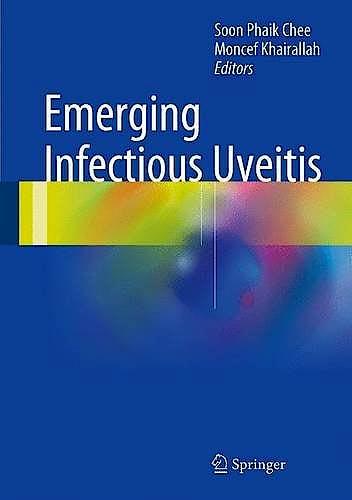 Portada del libro 9783319234151 Emerging Infectious Uveitis