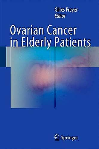 Portada del libro 9783319235875 Ovarian Cancer in Elderly Patients