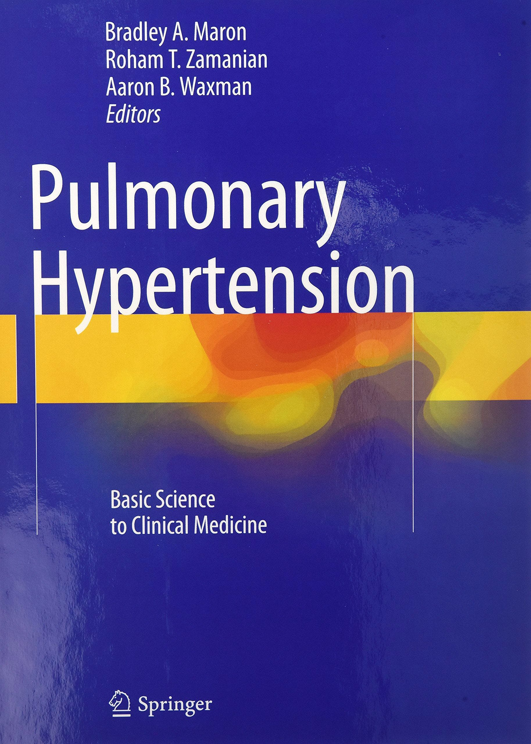 Portada del libro 9783319235936 Pulmonary Hypertension. Basic Science to Clinical Medicine