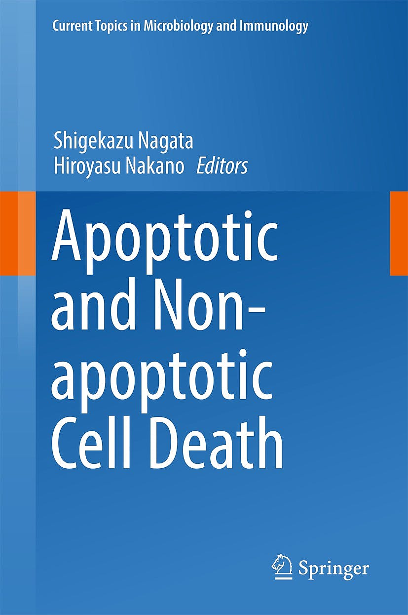 Portada del libro 9783319239125 Apoptotic and Non-Apoptotic Cell Death (Current Topics in Microbiology and Immunology, Vol. 403)
