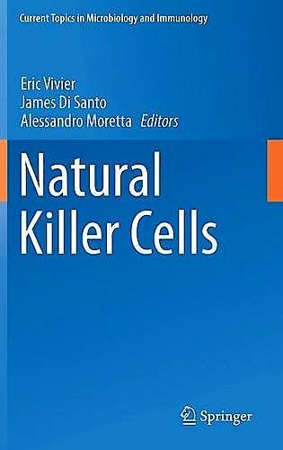 Portada del libro 9783319239156 Natural Killer Cells (Current Topics in Microbiology and Immunology, Vol. 395)