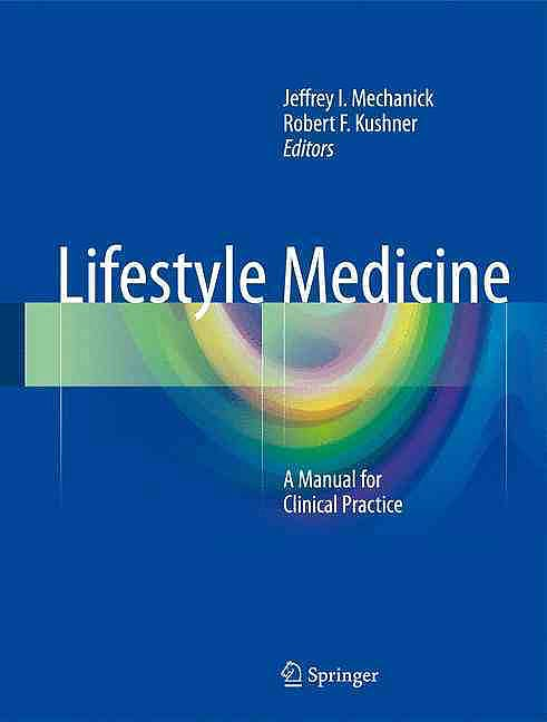 Portada del libro 9783319246857 Lifestyle Medicine. a Manual for Clinical Practice